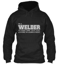 I'm A Welder | Teespring