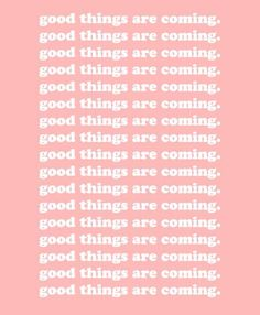 GIRLBOSS MOOD: good things are coming.