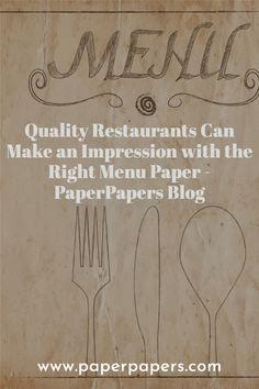Menu Restaurant, Factors, Card Stock, Restaurants, Fiber, Printing, Canning, Type, News