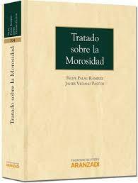 Tratado sobre la morosidad / Felipe Palau Ramírez, Javier Viciano Pastor. - 2012