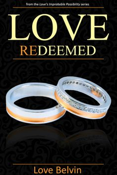 Love Redeemed (Love's Improbable Possibility, #4) by Love Belvin
