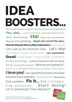 The official IDEA BOOSTERS posterDownload the idea boosters poster (high res PDF) from the book Creativity in Business, boost your ideas.