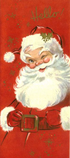 Vintage Christmas Card, Unused, Santa Claus, 'Hello' / lovin' this jolly elf