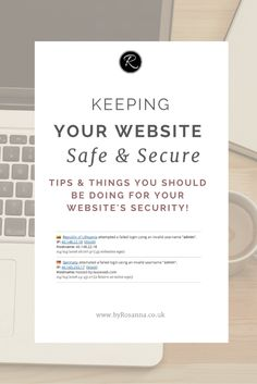 Keeping your website safe & secure (tips & plugins to use for WordPress sites)