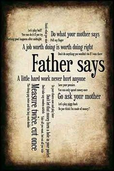 "Father Says.(""Do what your mother says"".""A little hard work never hurt anyone"".) ~ Scrap a humorous page with those old Father's Day photos and embellish with this quote collage filled with classic 'Dad-isms' Fathers Day Photo, Fathers Say, Happy Fathers Day Poems, Scrapbook Quotes, Scrapbook Pages, Scrapbooking Ideas, Libro Gravity Falls, Me Quotes, Funny Quotes"