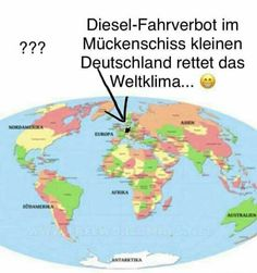 Diesel Fahrverbot, Political Events, Truth Hurts, Save The Planet, Global Warming, Real Life, Haha, Politics, Jokes