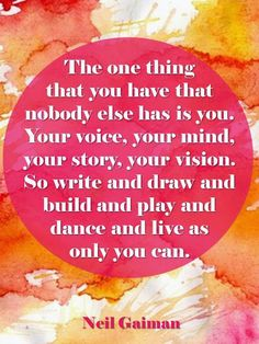 Neil Gaiman: Your voice, your mind, your story, your vision. Writing Quotes, Words Quotes, Wise Words, Me Quotes, Sayings, Teaching Quotes, Writing Art, Literary Quotes, Creative Writing