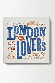London for Lovers #anthropologie