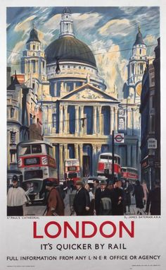 London & North Eastern Railway (LNER) travel poster showing St Paul's Cathedral, London. Artwork by James Bateman.