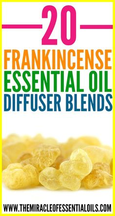 20 Best Frankincense Essential Oil Diffuser Blends - The Miracle of Essential Oils
