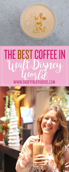 The best coffee in Walt Disney World guide by FairytaleFoodie.com Disney Vacation I Walt Disney World I Disney Vacation Tips