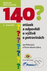 140 otazek a odpovedi o vyzive a potravinach (Jan Pitha)