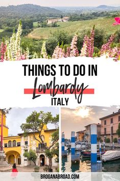 Things to do in Lombardy, Italy | Itinerary in Lombardy, Italy | Travel Tips for Lombardy, Italy | Best places to visit in Lombardy, Italy | Cutest places to see in Lombardy, Italy | How to spend a week in Lombardy, Italy | How to spend seven days in Lombardy, Italy | One week itinerary in Lombardy, Italy | How to spend one week in Lombardy, Italy #lombardy #italy #travel