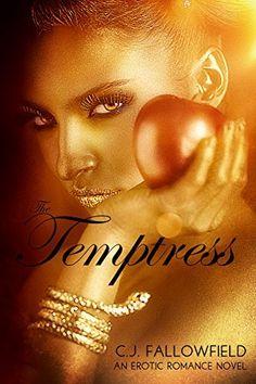 The Temptress by C.J. Fallowfield, http://www.amazon.com/dp/B00SXHE93G/ref=cm_sw_r_pi_dp_9ZPjvb17JZ0QA