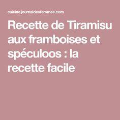 Recette de Tiramisu aux framboises et spéculoos : la recette facile