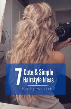 7 Cute & Simple Hairstyle Ideas