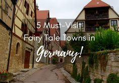 There's more to Germany than bottomless pints, sauerkraut, bratwurst, Oktoberfest and fast cars. Here are 5 fairy tale towns in Germany that you must visit!