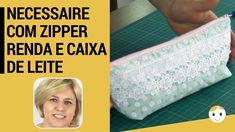 Necessaire Com Zipper Forro Guipir e Canto Caixa De Leite - Costura Pass...