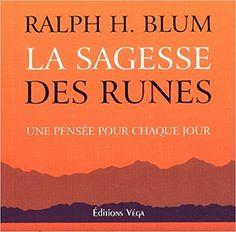 Amazon.fr - La sagesse des runes : Une pensée pour chaque jour - Ralph-H Blum - Livres Les Runes, Amazon Fr, Clouds, Wisdom, Livres