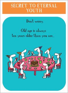 Harold's Planet » H0970 » Secret to Eternal Youth - Clare Maddicott Publications - Greeting cards, gift wrap & stationery