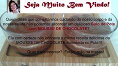 Veja agora como fazer o Bolo de Pote com Mousse de Chocolate Magra Saudável. Receita prática e super deliciosa! https://magrasaudavel.net