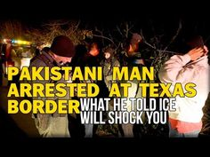 PAKISTANI MAN ARRESTED AT TEXAS BORDER, WHAT HE TOLD ICE WILL SHOCK YOU - YouTube You Youtube, New Media, Science Nature, Did You Know, Pakistani, Texas, Ice, Social Media, Middle East