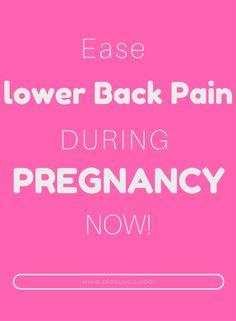 Ease Lower Back Pain Pregnancy