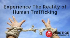 Experience the Reality of Human Trafficking – Create And Thrive