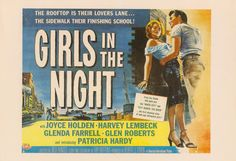 The rooftop is their lovers lane. The sidewalk their finishing school! - Girls In The Night Glenda Farrell, Lovers Lane, Finishing School, Film Posters, Rooftop, Sidewalk, It Is Finished, Night