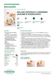 thermomix - Zielone szparagi z lososiem i jajkami w koszulkach Cheddar, Make It Simple, Food And Drink, Cooking, How To Make, Dinner, Thermomix, Food Ideas, Vegetarian