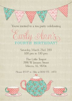 Tea Party Birthday Party Invitation Pinterest Tea party birthday