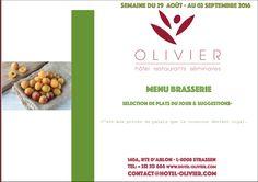 Plats du jour - Menu Brasserie Semaine du 29/08 au 02/09 contact@hotel-olivier.com Tél: + 352 313 666 View menu click http://hotel-olivier.com/wp/plats-du-jour-suggestions-menu-brasserie/