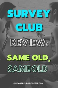 Survey Club does look professional and is quite established already with over 16 million members. Does it qualify then as a legit side hustle for me? Find out why I think it's just another survey site after all. #surveys #online #money Make Money Online Surveys, Online Income, Virtual Jobs, Survey Sites, Research Studies, Extra Money, Hustle, Online Business, Things To Think About