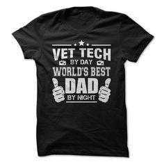 Worlds Best Vet Tech Dad T-Shirts, Hoodies. CHECK PRICE ==► https://www.sunfrog.com/LifeStyle/Worlds-Best-Vet-Tech-Dad.html?41382
