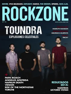 #Rockzone Magazine 111. #Toundra, explosiones celestiales.