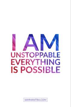 Today's Mantra: I AM Unstoppable. Everything is possible. ✨✨✨✨✨✨✨ #iam #mantra #iammantra #blacklivesmatter #todaysmantra  #dailymantra  #love #lawofattraction  #transformation  #presence  #affirmation  #meditation  #prayer  #vibration  #empowerment #positive #positivevibes  #selfcare  #selflove  #yoga Daily Positive Affirmations, Wealth Affirmations, Morning Affirmations, Positive Vibes, Positive Quotes, Motivational Quotes, Inspirational Quotes, Mood Quotes, Life Quotes