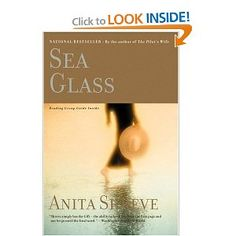 """I've read all of Ms. Shreve's books and this is one of my favorites.  An absolute """"must read"""" for any sea glass lover!    Sea Glass: A Novel: Anita Shreve: 9780316859103: Amazon.com: Books"""