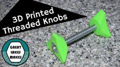 How 3D Make a 3D Printed Threaded Knob