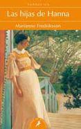 LAS HIJAS DE HANNA - MARIANNE FREDRIKSSON Puntuación 4