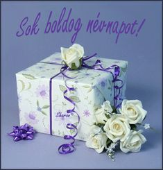 Névnapi köszöntő Happy 2nd Birthday, Name Day, Beautiful Roses, Holidays And Events, Party Favors, Decorative Boxes, Bouquet, Gift Wrapping, Christmas