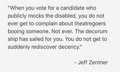 You do not get to suddenly rediscover decency.