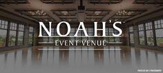 NOAH'S EVENT VENUE - WEDDINGS, WEDDING VENUE, WEDDING SITE, BUSINESS EVENTS, SOCIAL EVENTS