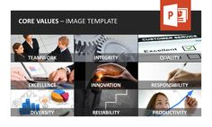 Illustrate your company's core values with our carefully chosen images to give your PowerPoint presentation a more vivid look. Find out more about our new set on http://www.presentationload.com/company-core-value-powerpoint-template.html