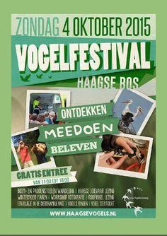 4 Okt - Vogelfestival in het Haagse Bos - HVB 90 jaar - http://www.wijkmariahoeve.nl/4-okt-vogelfestival-in-het-haagse-bos-hvb-90-jaar/ - Datum: zondag 4 oktober Activiteit: Vogelfestival in het Haagse Bos - De Haagse Vogelbescherming 90 jaar Tijd: 11.00-16.00 uurAdres: De Kleine Weide, ingang Boslaan - (=naast de Malietoren), 5 minuten lopen van Den Haag Centraal StationContact: info@haagsevogels.nlToegang: Gratis Kom naar ons Vogelfestival in het Haagse Bos: ontdekke