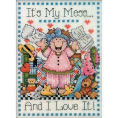 0 point de croix it's my mess and i love it - cross stitch