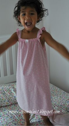 Our 3 Sons Plus 1...Super Cute Girly Girl: Tutorial for How to Make a Little Girl's Summer Nightgown