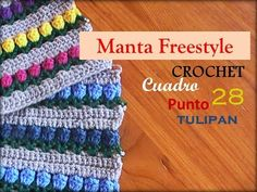 Manta a CROCHET FreeStyle cuadro 28: punto TULIPÁN (diestro) - YouTube