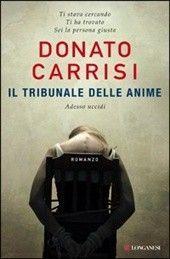 Il tribunale delle anime - Donato Carrisi - 435 recensioni su Anobii