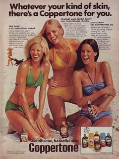 1976 Coppertone Bikini Women Advertisement. Remember when SPF 6 was for pale redheads who burned really easily??