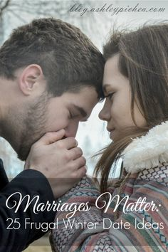 Marriages matter: 25 frugal winter date ideas romance for in Healthy Marriage, Happy Marriage, Marriage Advice, Love And Marriage, Broken Marriage, Marriage Romance, Frugal, Winter Date Ideas, Cheap Date Ideas